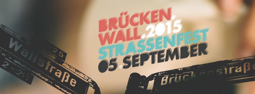 Brückenwall 2015 - facebook-Banner f- Straßenfest